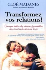 Transformez vos relations!