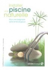 Installer une piscine naturelle