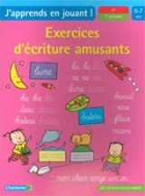 Exercices d'écriture amusants 6-7 ans