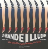 La grande illusion d'optique