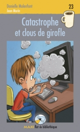 Catastrophe et clous de girofle