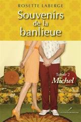 Souvenirs de la banlieue t. 02 : Michel