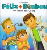 Félix + Boubou : Un vaccin pour Joëlle