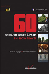 Soixante jours à Paris en slow travel
