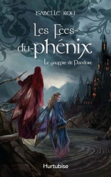 Les Fes-du-phnix t. 02 : Le gouffre du Pandore