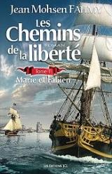 Les chemins de la liberté tome 1 : Marie et Fabien