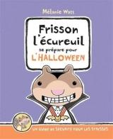 Frisson l'écureuil se prépare pour l'Halloween