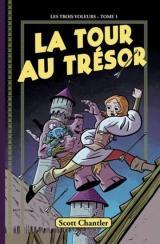 Les Trois voleurs tome 1 : La tour au trésor