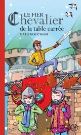 Le Fier chevalier de la table carrée