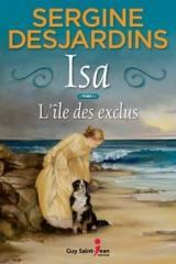 Isa tome 1 : L'île des exclus