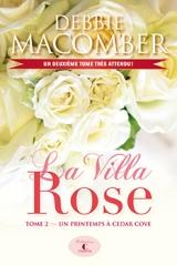 La villa rose tome 2 : Un printemps à Cedar Cove