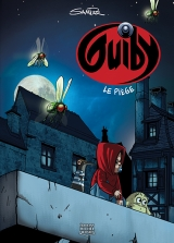 Guiby tome 2 : Le piège