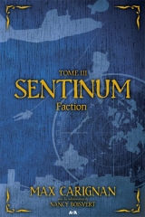Sentinum tome 3 : Faction