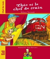 9782896332427 Théo et le chef de train