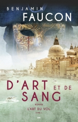 D'art et de sang tome 1 : L'art du vol