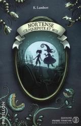 Hortense Craquepote et moi