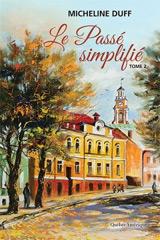 Le Passé simplifié tome 2