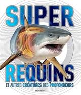 Super requins et autres créatures des profondeurs