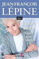 Janine Sutto : Vivre avec le destin