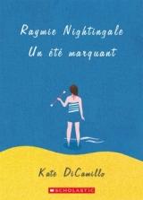 Raymie Nightingale Un été marquant