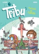 La tribu tome 1 : Portrait de famille