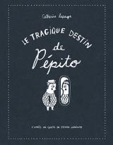 Le tragique destin de Pépito