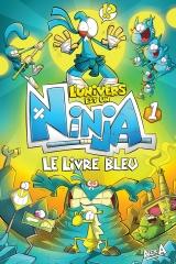 L'univers est un ninja tome 1 : Le livre bleu