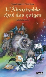 Shawinigan et Shipshaw tome 7 : L'Abominable chat des neiges