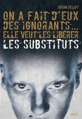 Les Substituts - Tome 1