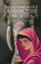 De la part de la princesse morte - Tome 2 : Des Indes à Paris