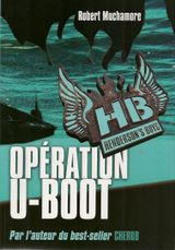 Henderson's Boys - Tome 4 : Opération U-boot