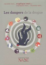 Les dangers de la drogue
