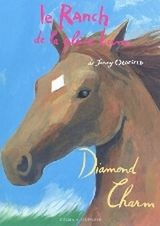 Le ranch de la pleine lune : Diamond Charm