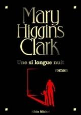 Une Si longue nuit de Mary Higgins Clark - Pause Lecture