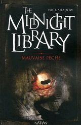 The midnight library VII- Mauvaise pêche