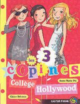 Les 3 copines 9 - Collège Hollywood