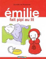 emilie fait pipi au lit de domitille de pressens pause lecture. Black Bedroom Furniture Sets. Home Design Ideas