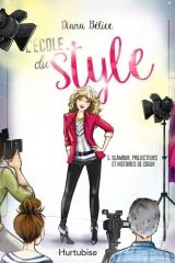 L'école du style tome 1 : Glamour, projecteur et histoires de coeur
