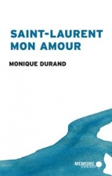 Saint-Laurent mon amour