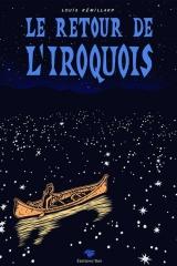 Le retour de l'Iroquois