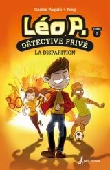 Léo P., détective privé tome 1 : La disparition