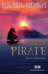 Sang de pirate Tome 4 : Confrontations
