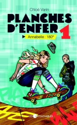 Planches d'enfer 1 : Annabelle : 180°