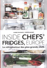 Inside chefs' Fridges, Europe Le réfrigérateur des plus grands chefs