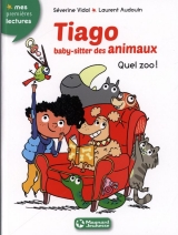 Tiago, baby-sitter des animaux Tome 1 : Quel zoo !