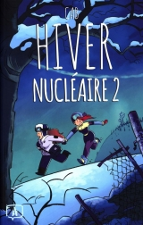 Hiver nucléaire Tome 2