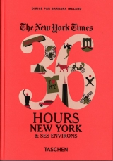 The New York Times, 36 Hours New York & ses environs