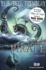 Sang de Pirate Tome 1 : Vengeances