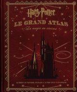 Harry Potter : Le Grand Atlas - La magie au cinéma