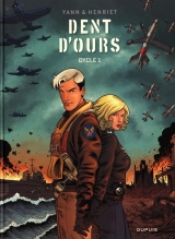 Dent d'ours Intégrale cycle Tome 1